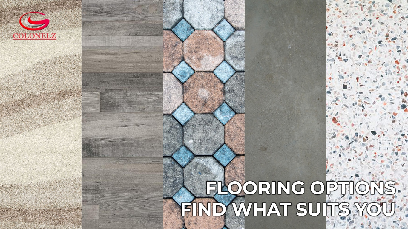 Flooring Options- Find What Suits You