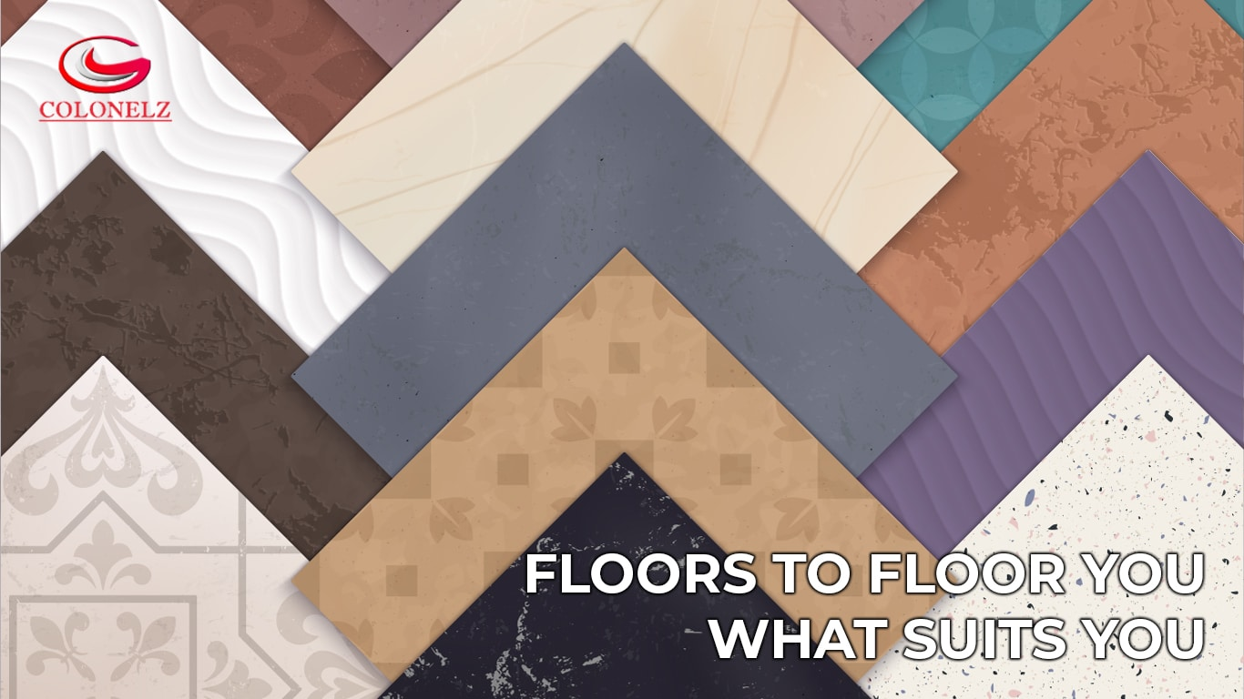 Floors to Floor You - What Suits You